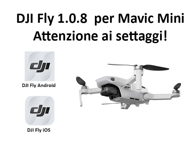 DJI Fly 1.0.8 Attenzione Settaggi