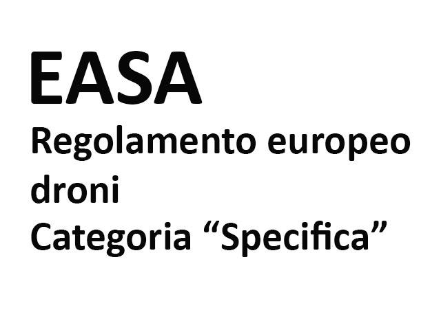 EASA-regolamento-droni-categoria-specifica