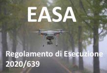 Regolamento Esecuzione 2020 639 Easa